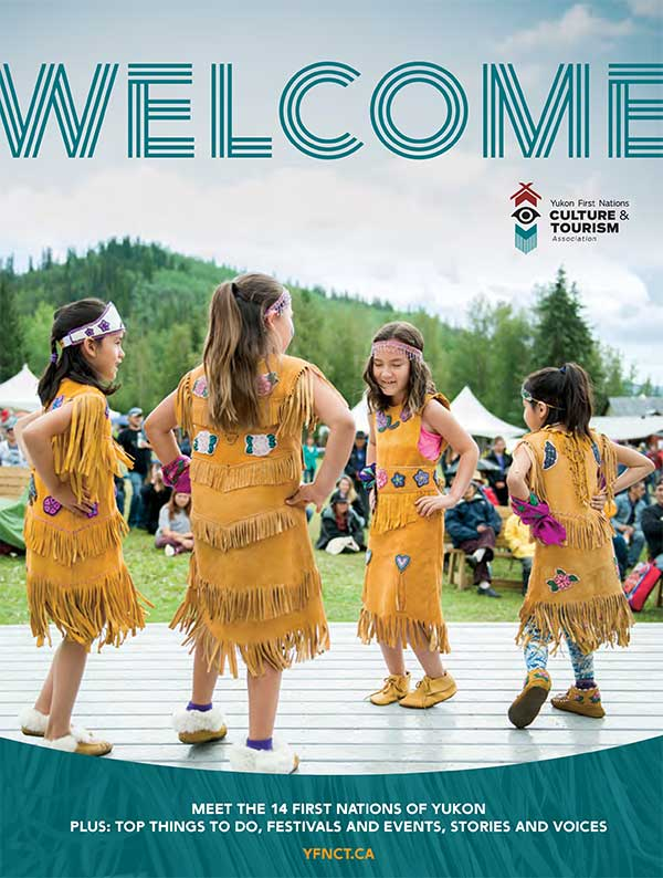 Yukon First Nations Culture & Tourism Welcome Guide